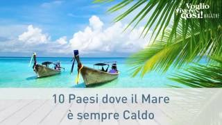 Download Le dieci destinazioni dove il mare è sempre caldo Video