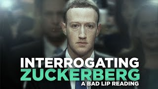 Download ″INTERROGATING ZUCKERBERG″ — A Bad Lip Reading Video
