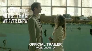 Download We've Forgotten More Than We Ever Knew (2017) | Official Trailer HD Video