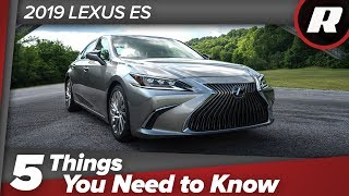 Download 5 things to know: 2019 Lexus ES Video