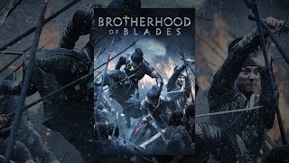 Download Brotherhood of Blades Video