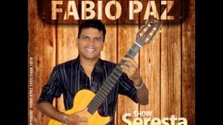 Download Fábio Paz em ritmo de seresta ao vivo VOL.2 CD (COMPLETO) Video
