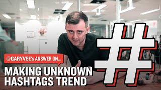 Download Making Unknown Hashtags Trend Video