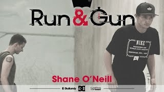 Download Shane O'neill - Run & Gun Video