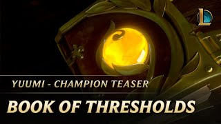 Download Book of Thresholds | Yuumi Champion Teaser - League of Legends Video