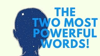 Download The Two Most Powerful Words! ( Use With Caution!) Video