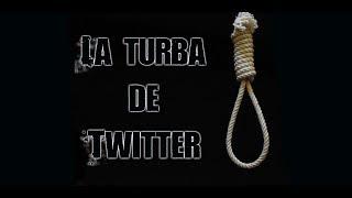 Download La turba de Twitter Video