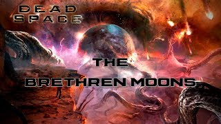 Download FERMI PARADOX: The Brethren/Brother Moons Explained (Dead Space 3 Final boss 2018) Video