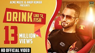 Download Drink Like A Fish | Luv It Feat. Milind Gaba | Full Music Video | Acme Muzic Video