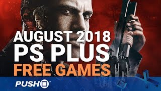 Download Free PS Plus Games Announced: August 2018   PS4, PS3, Vita   Full PlayStation Plus Lineup Video