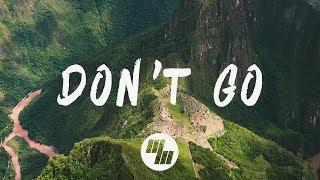 Download GOLDHOUSE - Don't Go (Lyrics / Lyric Video) Feat. Cappa Video