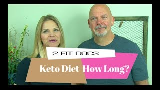 Download How Long Should You Stay On A Keto Diet? Video