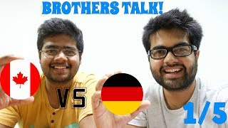 Download STUDYING in Canada vs Germany (1/5): Brothers share Personal Experiences Video