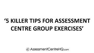 Download 5 Killer Tips For Assessment Centre Group Exercises Video