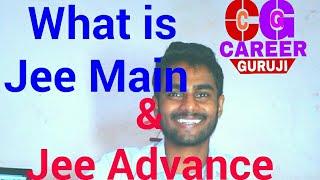 Download what is jee main & jee advanced [HINDI] ! JEE MAIN और JEE ADVANCE क्या है Video
