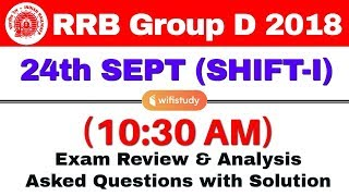 Download RRB Group D (24 Sept 2018, Shift-I) Exam Analysis & Asked Questions Video