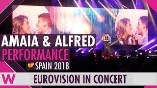 Download Alfred y Amaia ″Tu canción″ (Spain 2018) LIVE @ Eurovision in Concert Video