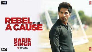 Download Kabir Singh: I'm not a Rebel Without A Cause (Dialogue Promo) |Shahid Kapoor, Kiara Advani| Video