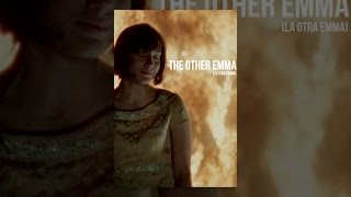 Download La Otra Emma (The Other Emma) Video
