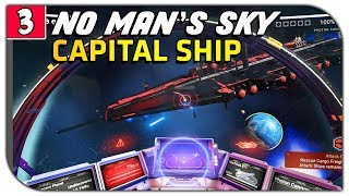 Download No Man's Sky| Part 3 - WE JUST FOUND A 200 MILLION CAPITAL FREIGHTER [NMS ATLAS RISES UPDATE 1 3] Video