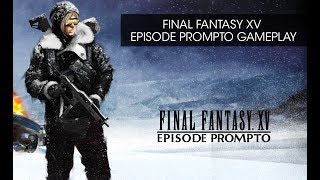 Download FFXV Episode Prompto Gameplay Video