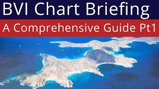 Download BVI Chart Briefing - Norman Island & Peter Island - Part 1 of 3 Video