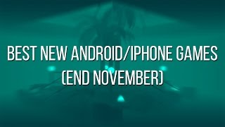Download Best new Android and iPhone games (end November) Video
