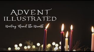 Download Advent Illustrated Week One: Hope Video