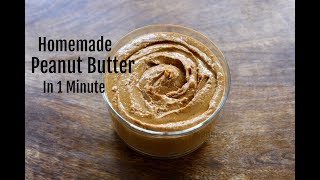 Download Homemade Peanut Butter In 1 Minute - How To Make Peanut Butter In A Mixie/Mixer Grinder Video