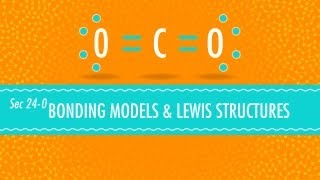 Download Bonding Models and Lewis Structures: Crash Course Chemistry #24 Video