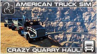 Download Crazy Quarry Haul! (American Truck Simulator) Video