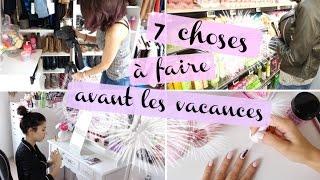 Download 7 Choses à Faire avant les Vacances ou un Weekend ! Video