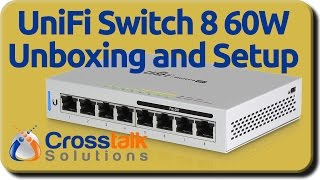 Download UniFi Switch 8 60W Unboxing and Setup Video