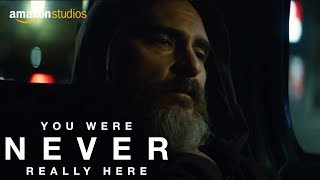 Download You Were Never Really Here - Clip: Opening | Amazon Studios Video