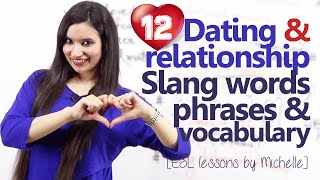 Download Dating & Relationship Vocabulary, Expressions, Slang words & more – English speaking Lesson Video