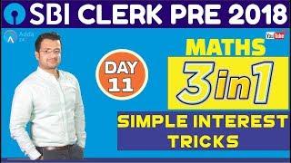 Download SBI CLERK PRE 2018 | Simple Interest Tricks| Maths | Day - 11 | Online Coaching For SBI Video