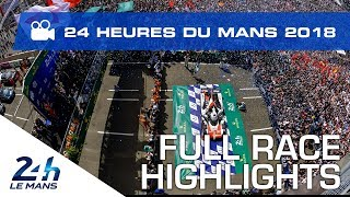 Download 2018 24 Hours of Le Mans - FULL RACE HIGHLIGHTS Video