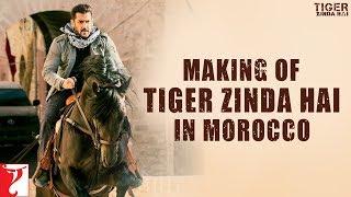 Download Morocco   Making of Tiger Zinda Hai   Salman Khan   Katrina Kaif   Ali Abbas Zafar Video
