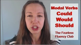 Download Could, Would, and Should: MODAL Verbs [The Fearless Fluency Club] Video