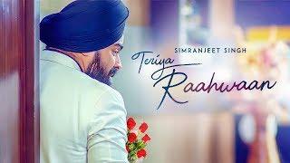 Download Teriya Raahwaan: Simranjeet Singh, Ishmeet Narula (Full Song) Mix Singh   Latest Punjabi Songs 2018 Video