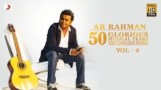 Download A.R. Rahman | 50 Glorious Musical Years Jukebox | VOL 2 Video