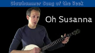 Download Clawhammer Banjo - Song (and Tab) of the Week: ″Oh Susanna″ Video