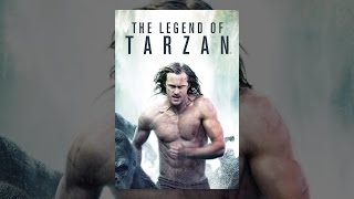 Download The Legend of Tarzan Video