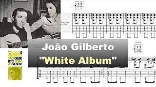 Download João Gilberto - ″White Album″ 1973 - Soundslice Transcription by Gilles Rea Video
