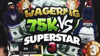 Download $75,000 WAGER GAME OF 2K VS SUPERSTAR 3 MASCOT SQUAD!!! SERIES OF THE YEAR!!! NBA 2K17 Video