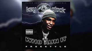 Download Key Glock - Who Run It Freestyle (Audio) Video