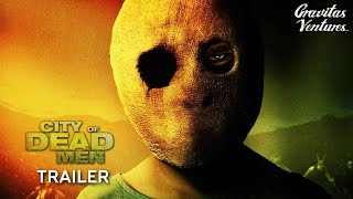Download CITY OF DEAD MEN - TRAILER Video