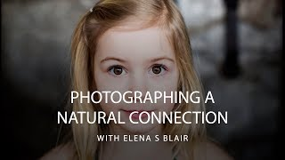 Download How To Pose and Direct Lifestyle Family Photography with Elena S Blair | CreativeLive Video