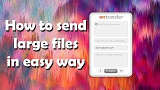 Download How to send large Files   The easy, best and safest way for FREE   TecHacksPro Video