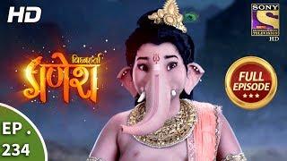 Download Vighnaharta Ganesh - Ep 234 - Full Episode - 13th July, 2018 Video